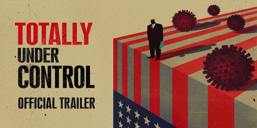 Film Review: Totally Under Control